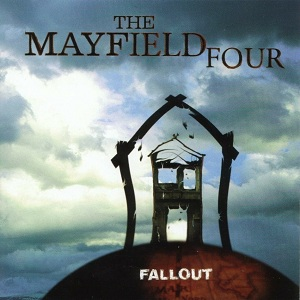 The Mayfield Four - Fallout